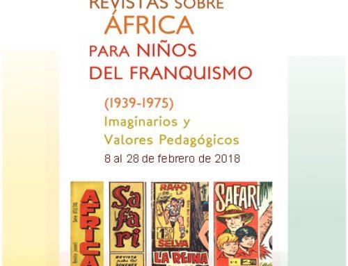 Exposición de revistas infantiles sobre la visión franquista de África